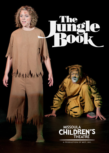 The Jungle Book<br>Starring Missoula Children's Theatre and a cast of youn, local actors