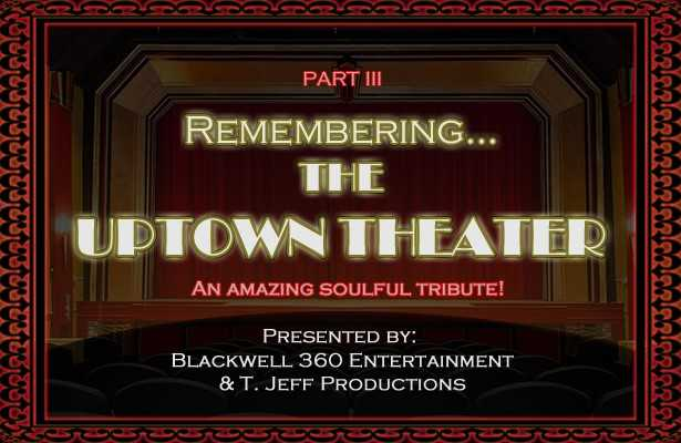 Remembering The Uptown Theater