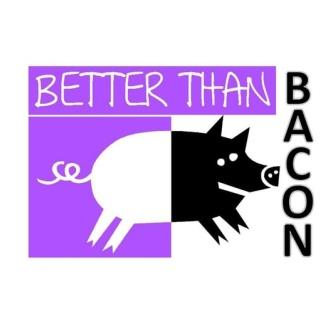 Better Than Bacon Improv