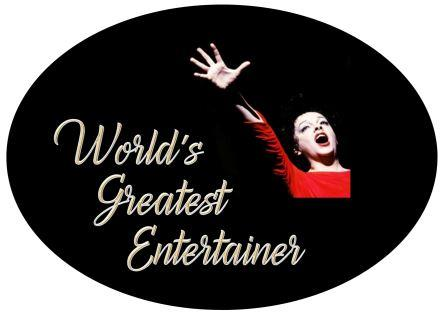 "Judy Garland ""World's Greatest Entertainer"""