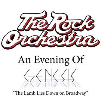 The Rock Orchestra Performs Genesis The Lamb Lies Down On Broadway