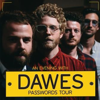 An Evening with Dawes -- Passwords Tour
