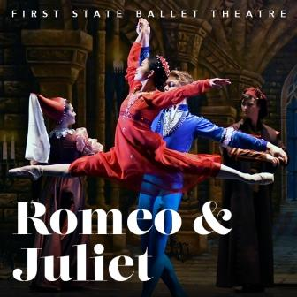 The First State Ballet Theatre presents Romeo and Juliet