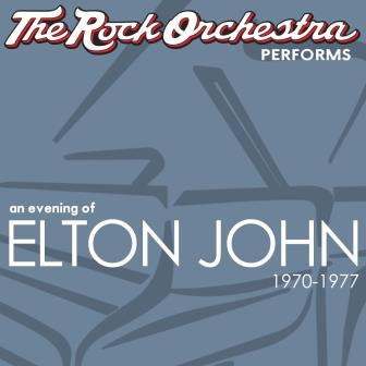 The Rock Orchestra performs An Evening of Elton John