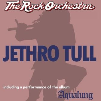 The Rock Orchestra performs An Evening of Jethro Tull