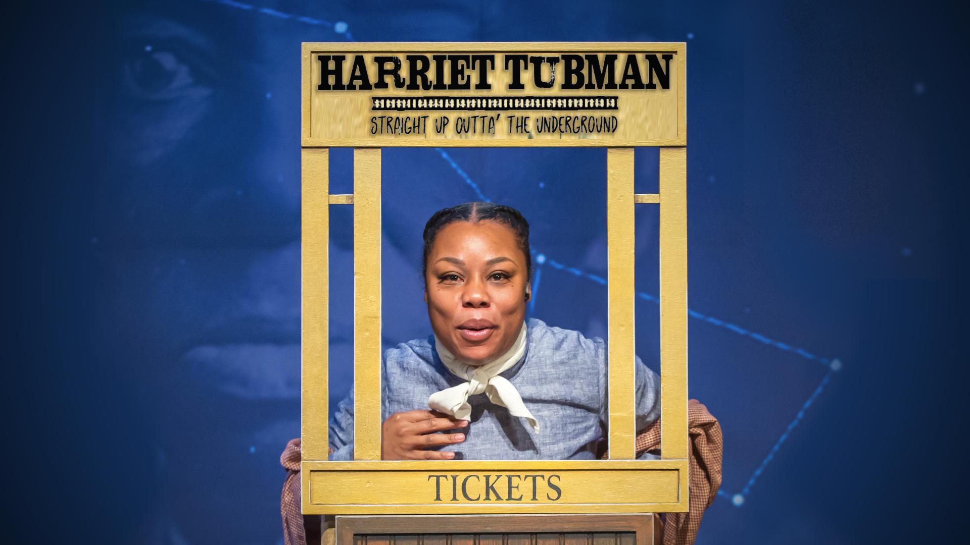Harriet Tubman: Straight Up Outta the Underground